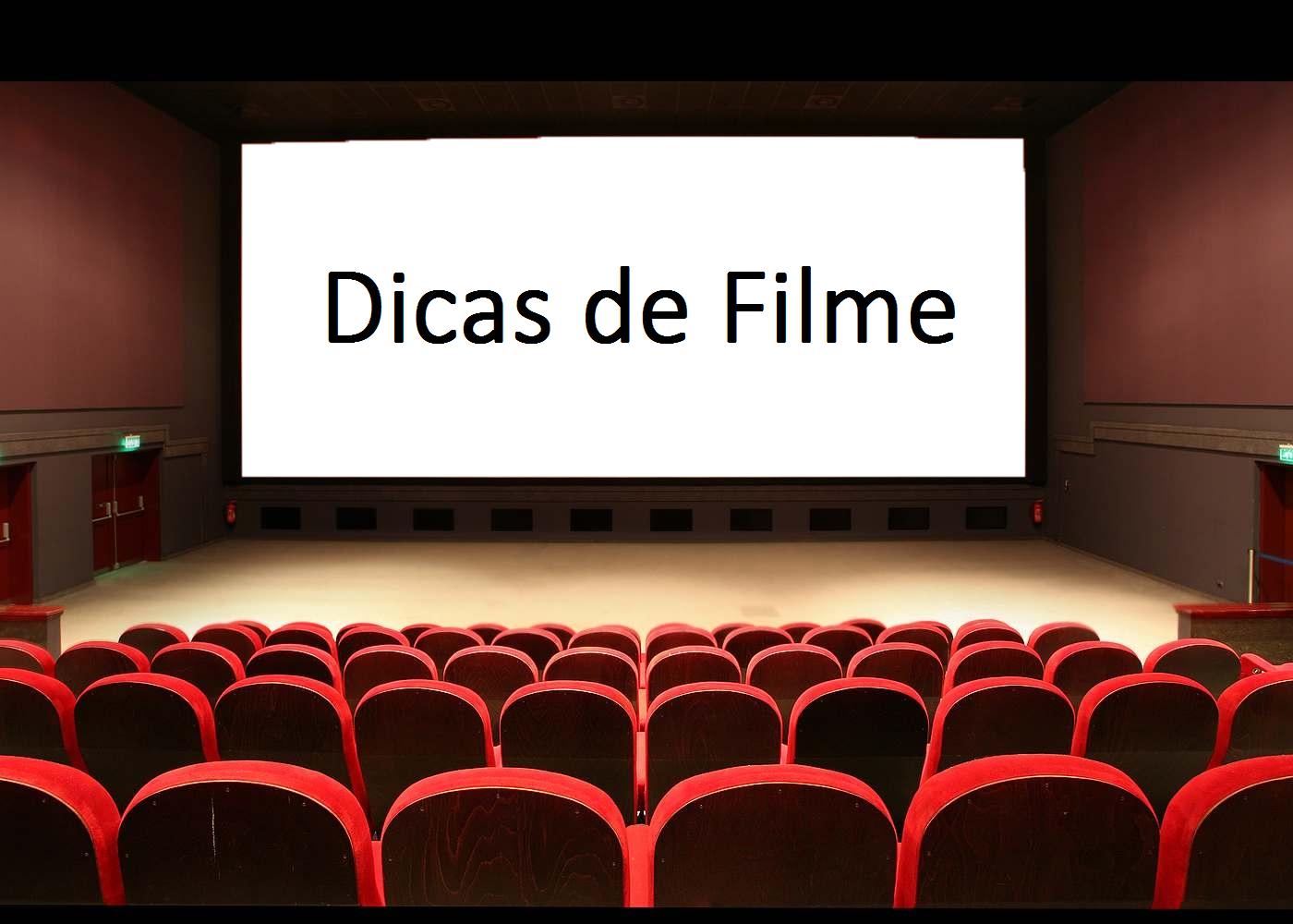 Dicas de Filme