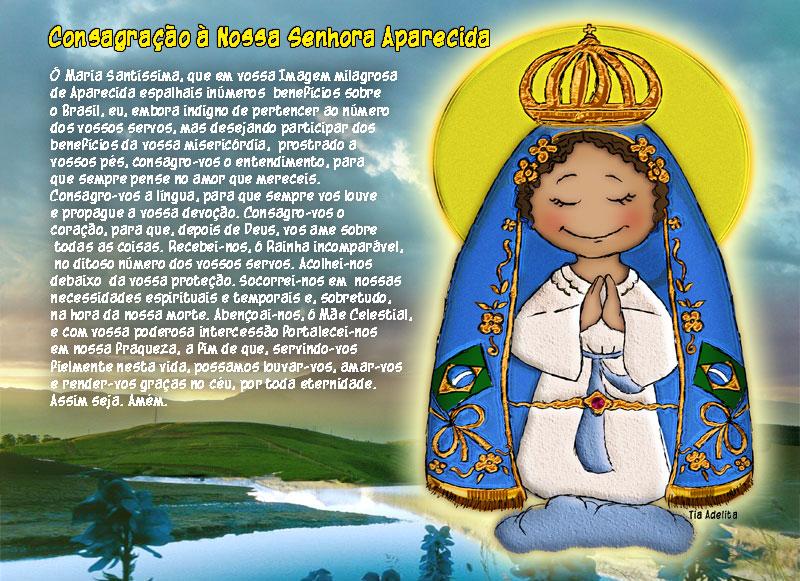 Que Nossa Senhora Aparecida Proteja Nossas CrianÇas: O Brasil Tem Mãe? Tem Sim Senhor... Nossa Senhora Da
