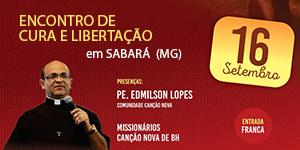 Encontro de Cura e Libertação com padre Edimilson Lopes