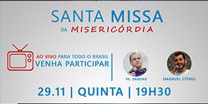 Santa Missa AO VIVO para todos o Brasil