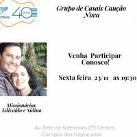 Hoje tem grupo de casais na Canção Nova Campos