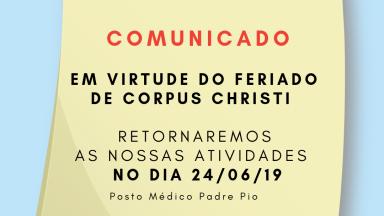 Comunicado do Funcionamento do Posto Médico Padre Pio