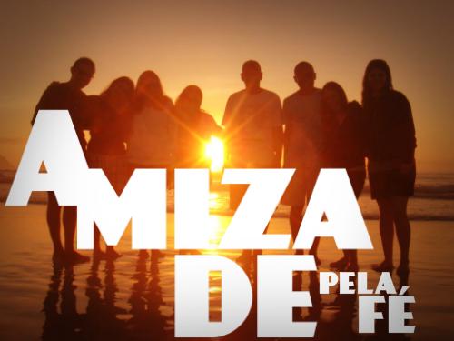 AMIZADE-PELA-FE