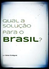 qual-solucao-para-o-brasil-cleber-rodrigues-mini-livro