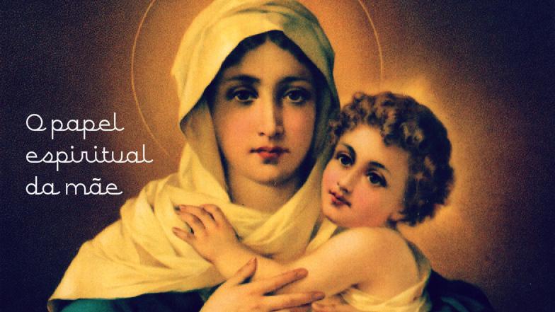 O papel espiritual da mãe (Padre Paulo Ricardo)