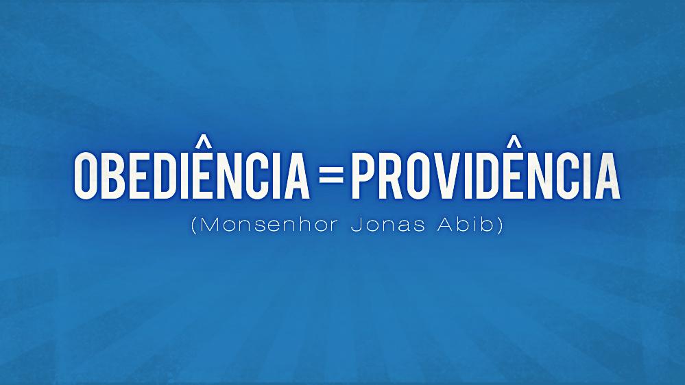 mp3-obediencia-igual-providencia-mons-jonas-abib