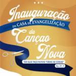 Evento de Inauguração da nova Casa de Evangelização da Canção Nova em Vit. da Conquista