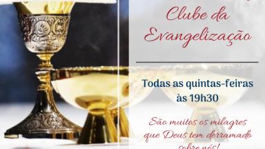 Participe da Missa pelo Clube da Evangelização