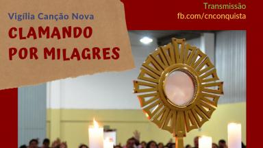 Venha participar da Vigília Clamando por milagres!