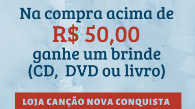 Promoção na Loja Canção Nova Conquista.