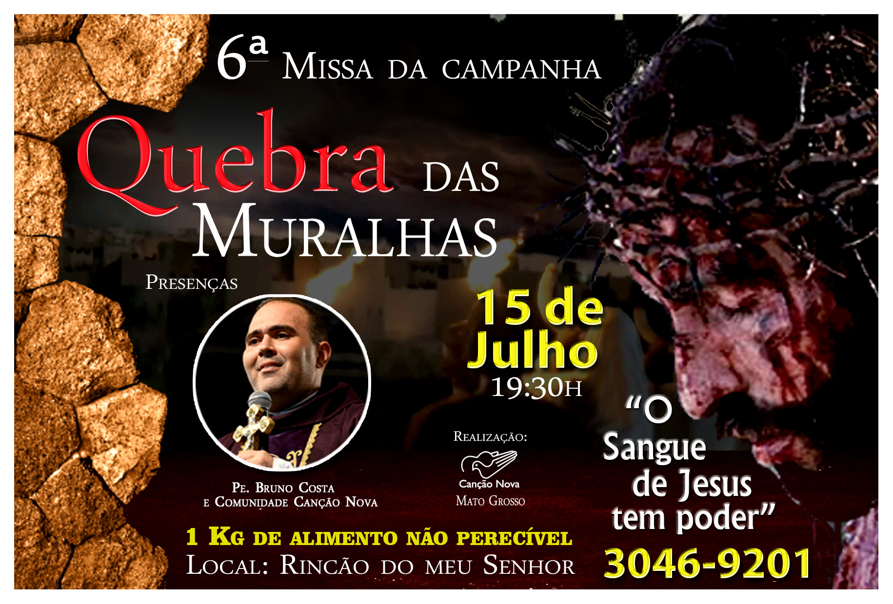 Quebra das Muralhas Julho Sangue de Jesus