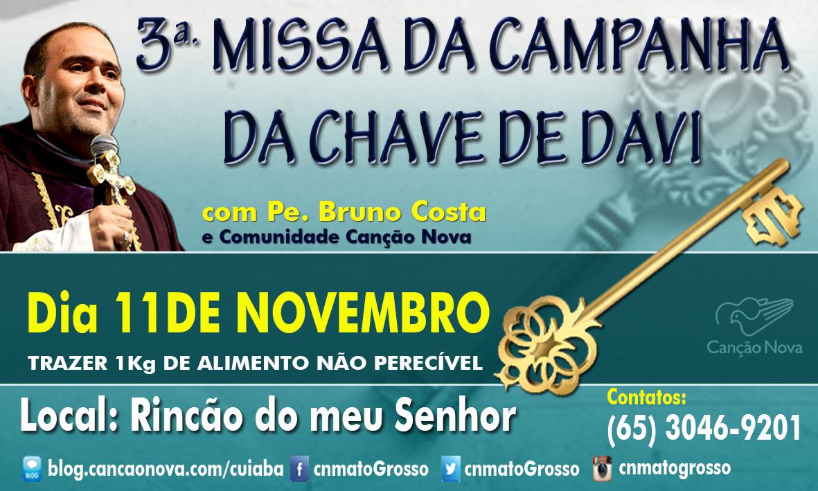 MISSA DA CAMPANHA DA CHAVE DE DAVI NOV