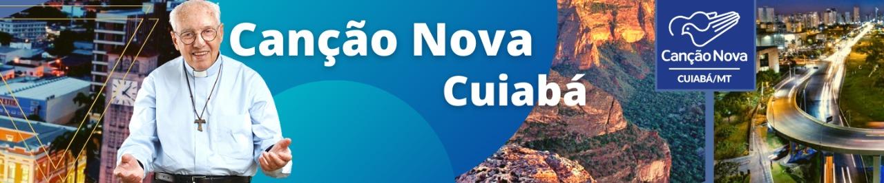 Canção Nova Cuiabá
