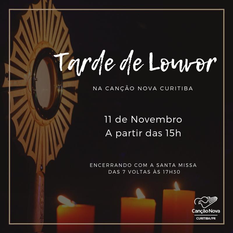 Tarde de Louvor na Canção Nova Curitiba