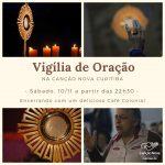 Programação da Vigília de Oração na Canção Nova Curitiba