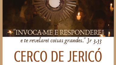 Cerco de Jericó na Canção Nova Curitiba - 24 à 30 de Junho