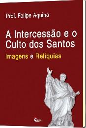 cpa_a_intercess_o_e_culto_dos_santos