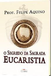 cpa_segredo_da_sagrada_eucaristia