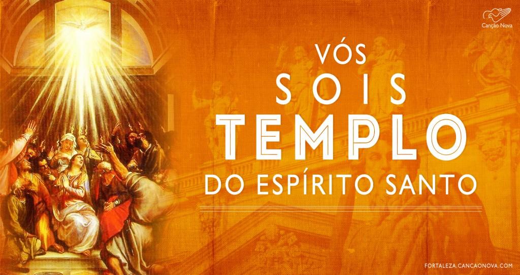 Resultado de imagem para vós sois o templo do espírito santo