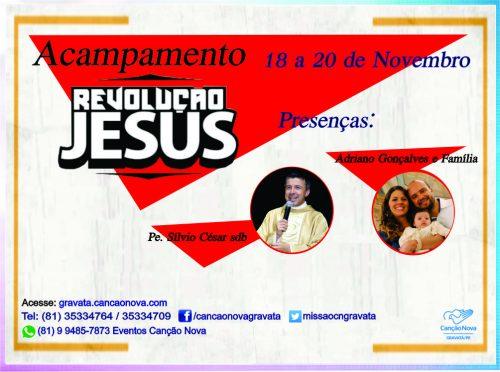 ACAMP. REVOLUÇÃO JESUS - OFICIAL BLOG CANÇÃO NOVA
