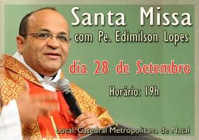 Divulgação Missa Pe Edimilson WEB