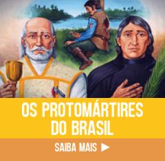 Conheça os Protomártires do Brasil