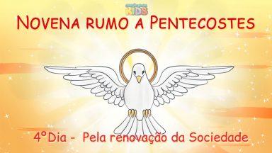 4º Dia novena Rumo a Pentecostes