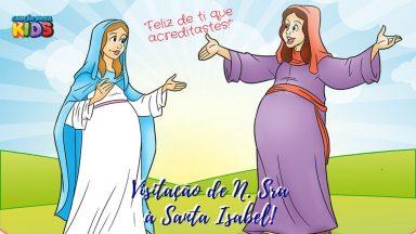 Amar é servir, e foi amando que Maria visitou Isabel!