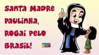 Santa Paulina, rogai pelo Brasil!