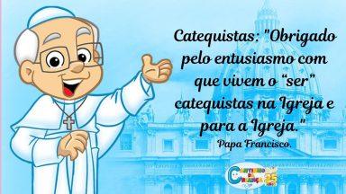 Parabéns Catequistas, transmissores da fé!