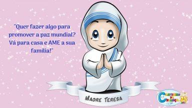 Madre Teresa, um sim a Deus que transformou corações!