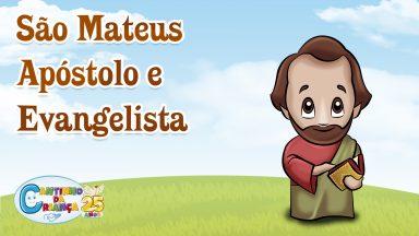 São Mateus, apóstolo e evangelista, rogai por nós!