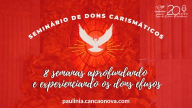 Seminário de Dons Carismáticos 2021