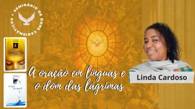 A oração em línguas e o dom das lágrimas