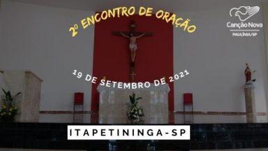 II Encontro de Oração em Itapetininga com a Canção Nova