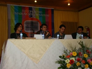 Jacson (Intervozes); Gerson Abarca (CRP16); Rodrigo Binott (Sindicato do Jornalistas -ES); Prof.Dr Juliano (Faculdade de Jornalismo da UNESP-Bauru-SP)