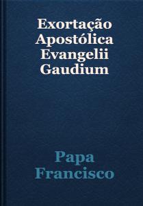 Epub da Exortação Apostólica Evangeli Gaudium