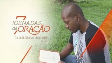 """Participe da 3º edição da Campanha Oracional """"7 Jornadas de Oração"""""""