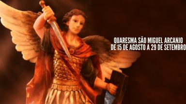 Oração da Quaresma de São Miguel Arcanjo