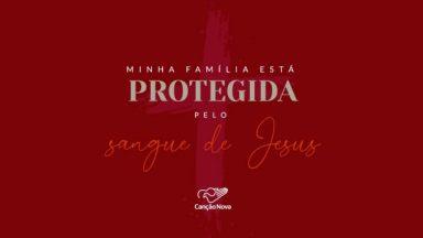 """Clube da evangelização promove a Campanha de Oração """"Minha família está protegida pelo Sangue de Jesus"""""""