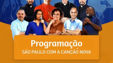 Canção Nova Abraça São Paulo - Programação