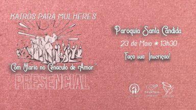 Canção Nova realiza evento para mulheres, em São Paulo, em 23/05