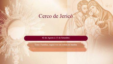Em ano da família, Canção Nova realiza Cerco de Jericó